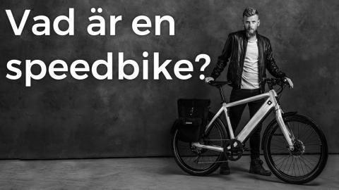 Vad är en speedbike?