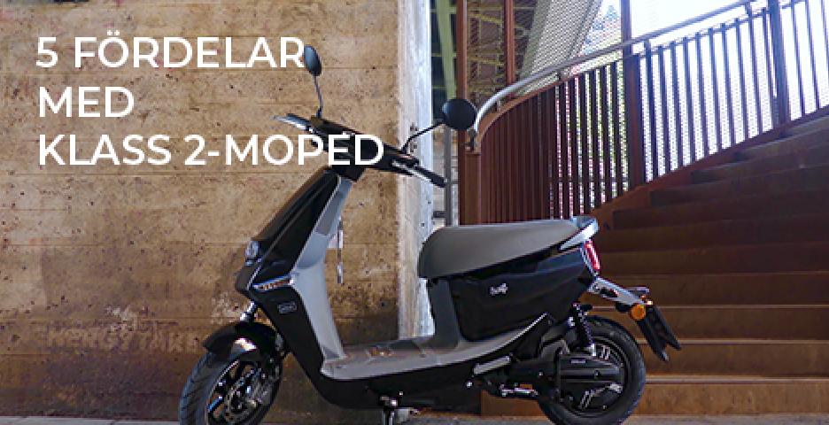 5 fördelar med klass 2-moped